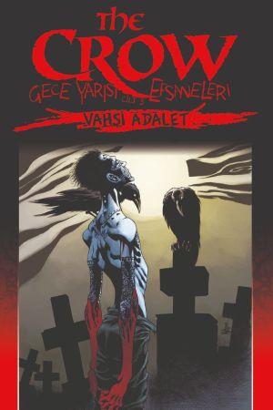 The Crow Cilt: 3 - Gece Yarısı Efsaneleri