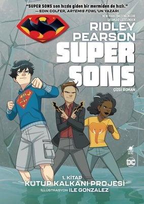 Super Sons - Kutup Kalkanı Projesi