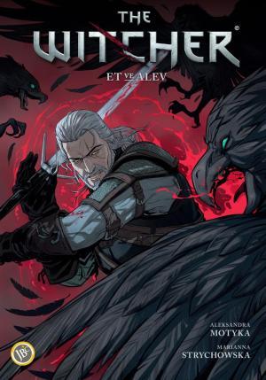 The Witcher Cilt 4 - Et ve Alev