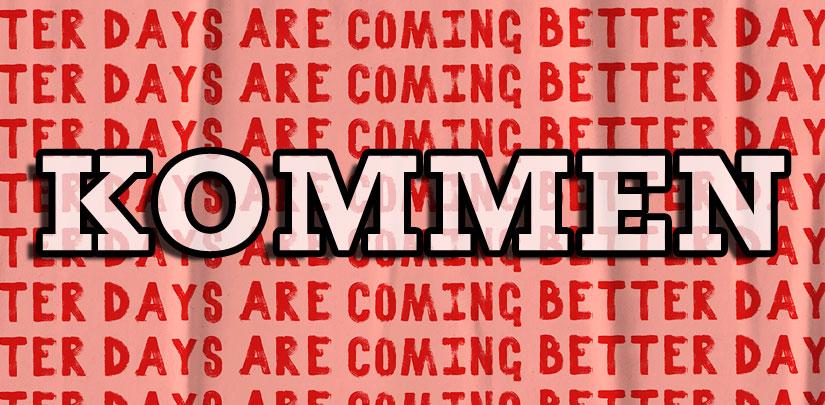 Kommen (to Come) - Wort des Tages