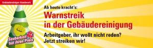 Demonstration und Warnstreik der Gebäudereiniger in Mannheim @  Heinrich-Lanz-Schule  | Mannheim | Baden-Württemberg | Deutschland