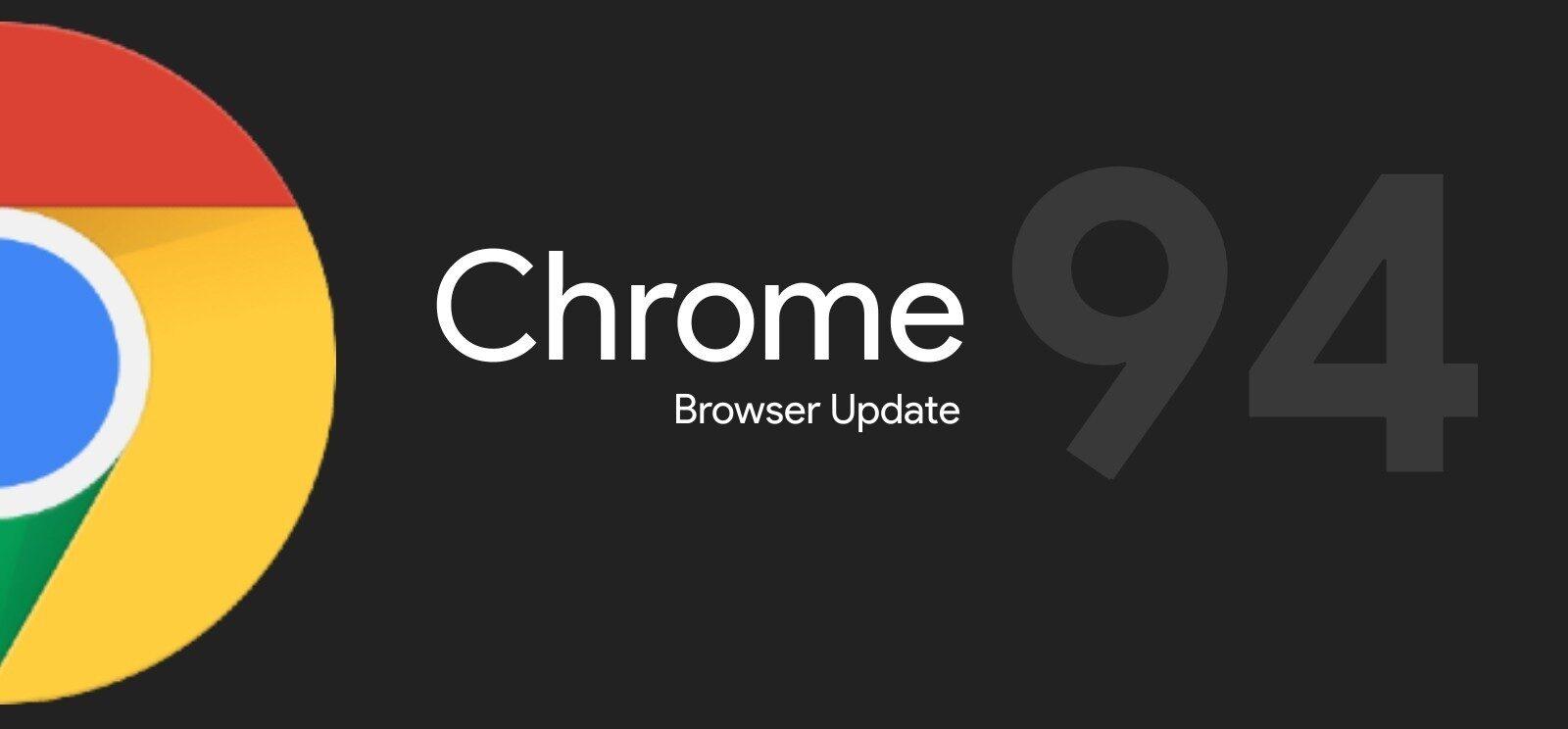 Chrome 94