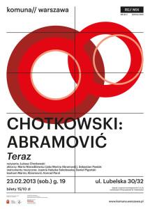 Plakat Chotkowski: Abramovic Teraz