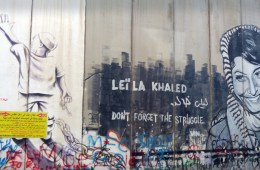 """Bethlehem wall graffito depicting Leila Khaled with the text """"DONT FORGET THE STRUGGLE"""". 21 January 2018. Author: Rehgina (CC BY-SA 4.0)"""
