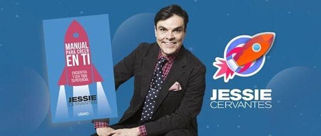 Jessie Cervantes presenta ; Manual para creer en ti.
