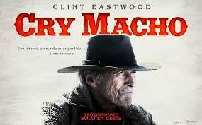Cry Macho / buen cine en pantalla.