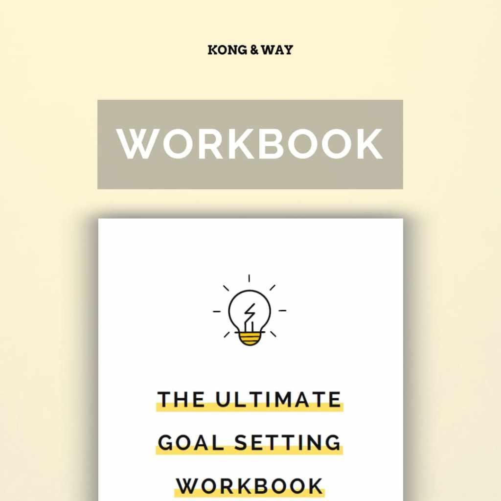 ultimate goal setting workbook kong and way