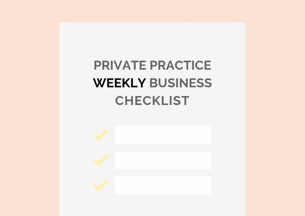 Private Practice Weekly Business Checklist PracticeLab