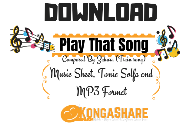 Download Play That Song Piano Sheet Music - Kongashare.com