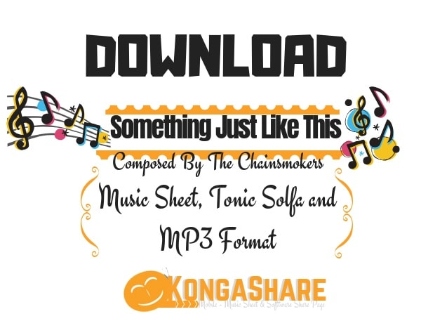 Download Something Just Like This Sheet Music by Chainsmokers