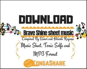 Brave Shine piano sheet music_kongashare.com_mv