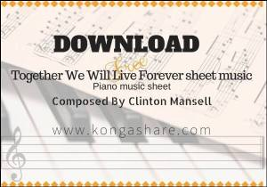 download together we will live forever piano sheet music_pdf_midi_kongashare.com_mg