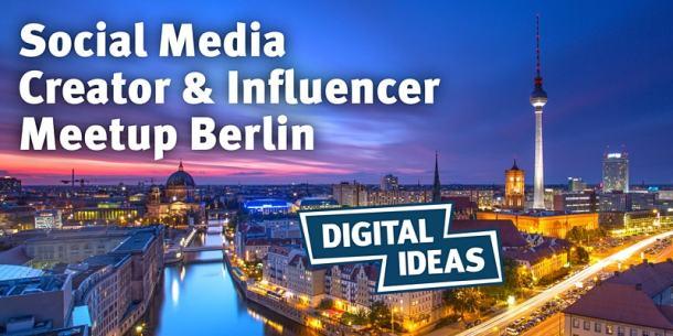 Social Media Creator & Influencer Meetup Berlin