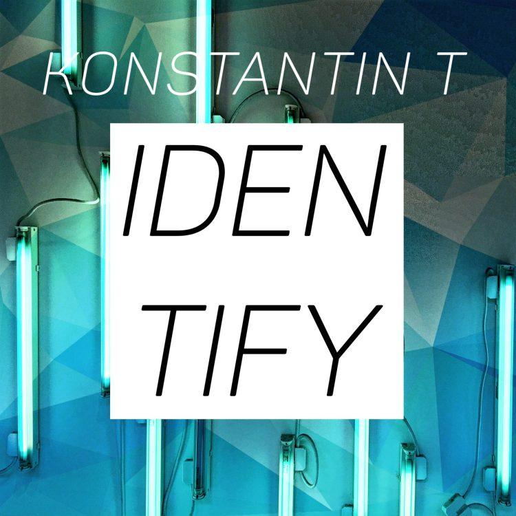 Konstantin T - Identify Cover