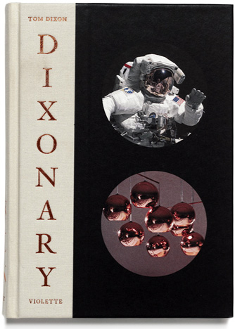 Tom Dixon - Dixonary