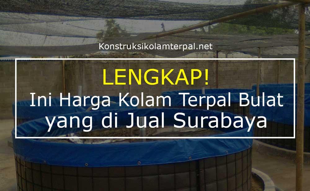 Lengkap! Ini Harga Kolam Terpal Bulat yang Kami Jual di Surabaya