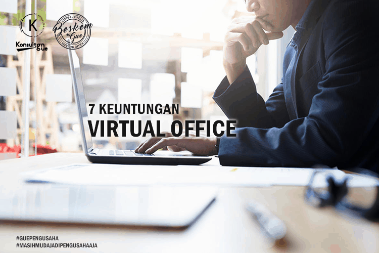 7 Keuntungan Virtual Office