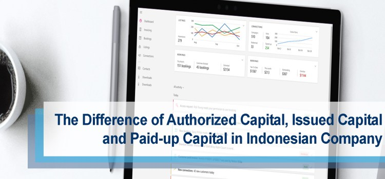 The Difference of Authorized Capital, Issued Capital, and Paid-up Capital In Indonesian Company