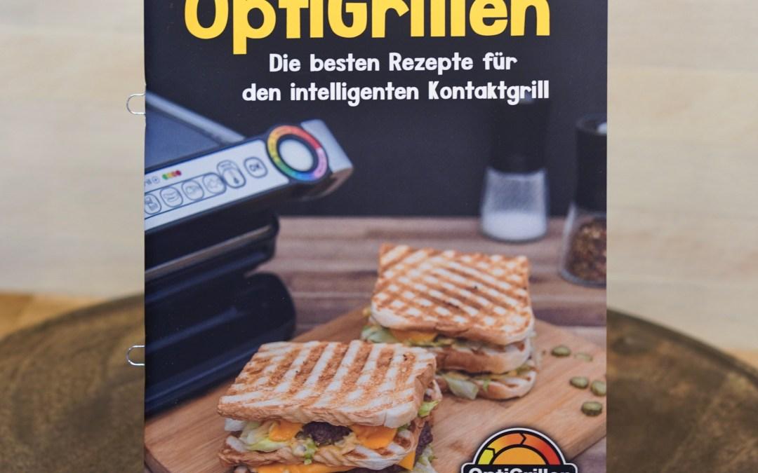 Mein OptiGrill Kochbuch: OptiGrillen – Die besten Rezepte für den intelligenten Kontaktgrill