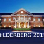 Bilderberg 2017, la reunión anual semisecreta de la élite financiera y corporativa global