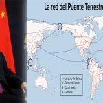 El «Puente Terrestre Mundial» de China – Cómo afectaría a América Latina. Por Helga Zepp-LaRouche