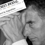 """Para The Wall Street Journal """"Macri podría terminar su presidencia prematuramente. Se le acaba el tiempo"""""""