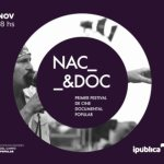Nac & Doc: Primer Festival de Cine Documental Popular