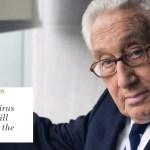 """Henry Kissinger propone un Nuevo Orden Mundial post-coronavirus: """"Se alterará el Orden Mundial para siempre"""". Texto completo"""