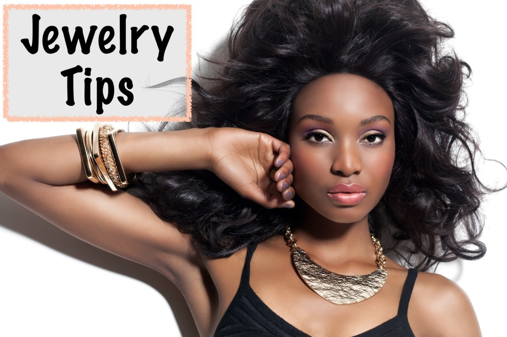 Jewelry, Jewelry Tips: Accessorizing for Everything from the Office to First Dates