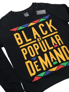 Black by Popular Demand® Unisex Black Sweatshirt