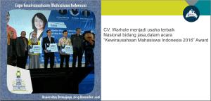 "CV. Warhole menjadi usaha terbaik Nasional bidang jasa dalam acara ""Kewirausahaan Mahasiswa Indonesia 2016"" Award"