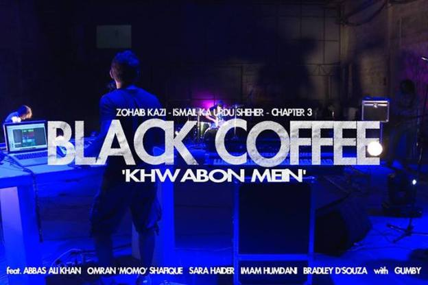 Zohaib Kazi - Black Coffee - Khwabon Mein