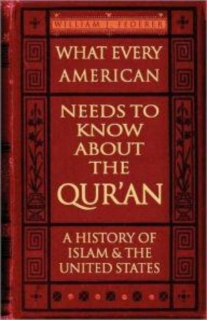 What Every American Needs to Know About the Qur'an – A History of Islam & the United States