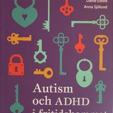 Autism och ADHD i fritidshemmet