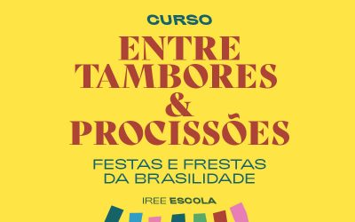Entre tambores e procissões: festas e frestas da brasilidade