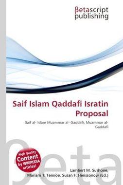 Saif Islam Qaddafi Isratin Proposal
