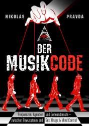 Der Musik-Code: Frequenzen, Agenden und Geheimdienste