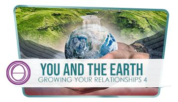 growing-your-relationship-4-you-and-the-earth