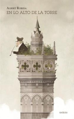 en lo alto de la torre - albert robida - ardicia
