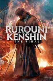 Rurouni Kenshin: The Final / Rurouni Kenshin: Finalul (2021)