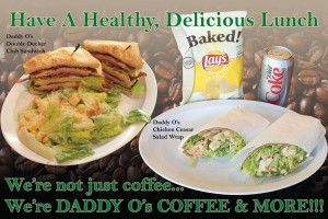 Daddy O's Coffee and More: Healthy Lunch