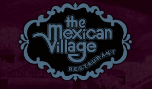 The Mexican Village Restaurant on Beverly