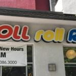Roll Roll Roll on Wilshire in Koreatown LA