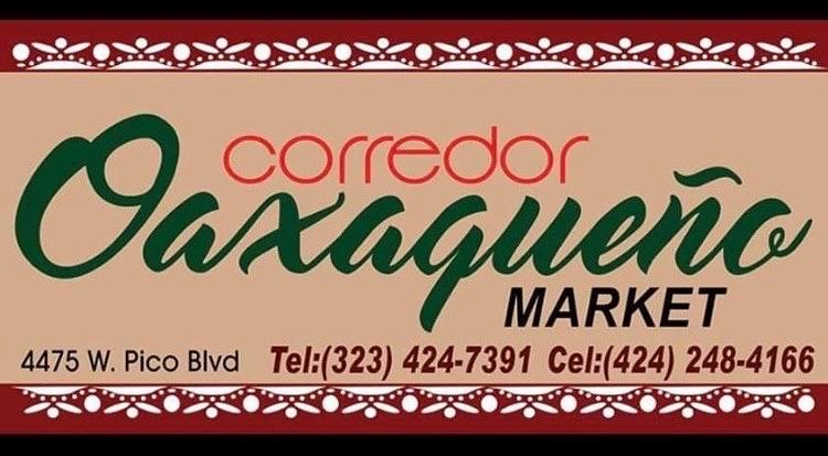 El Corredor Oaxaqueno Market in Los Angeles