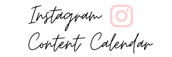 Instagram Content Calendar for Bloggers
