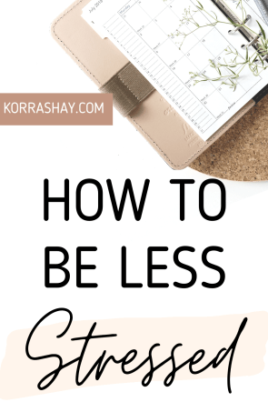 How to be less stressed out