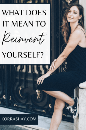 what does it mean to reinvent yourself