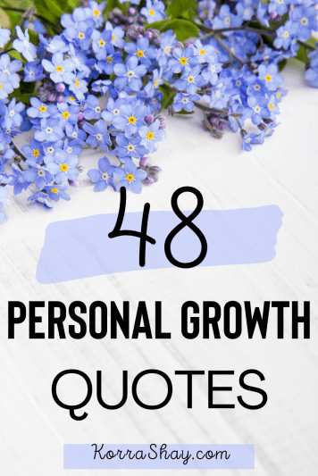 48 personal growth quotes!