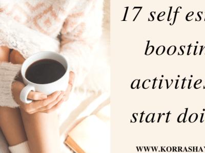 17 self esteem boosting activities!