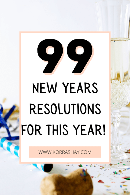 99 new year resolutions for this year!